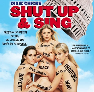 Cover of documentary The Dixie Chicks: Shut Up and Sing