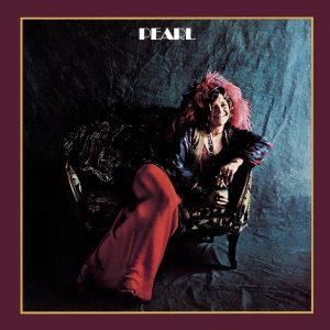 Cover of the 1970 Janis Joplin album, Pearl.